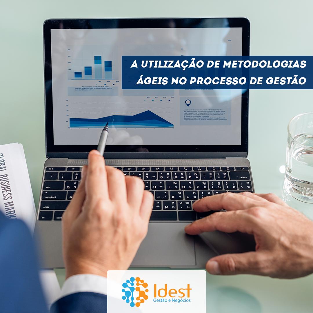A utilização de metodologias ágeis no processo de gestão